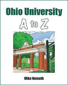 Ohio University A to Z by Nemeth, Mike -Hcover