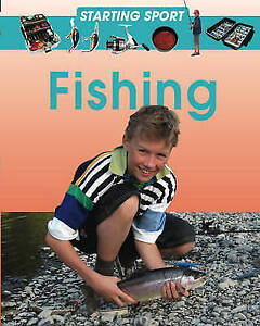Fishing (Starting Sport), Hunter, Rebecca, Very Good Book