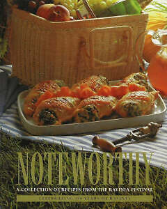Noteworthy: A Collection of Recipes From the Ravinia Festival by Women's...
