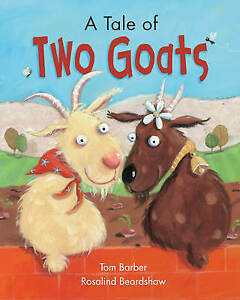 Beardshaw, Rosalind, Barber, Tom, A Tale of Two Goats, Very Good Book