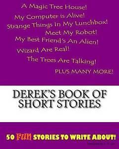 Derek's Book of Short Stories by Lee, K. P. -Paperback