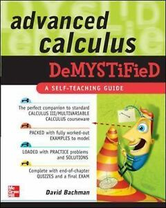 Demystified-Advanced-Calculus-Demystified-by-David-Bachman-2007-Paperback