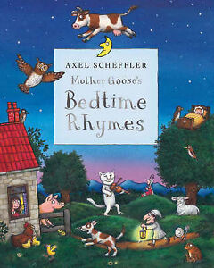 Axel Scheffler Mother Goose039s Bedtime Rhymes by Pan Macmillan Hardback 2007 - south uist, Western Isles, United Kingdom - Axel Scheffler Mother Goose039s Bedtime Rhymes by Pan Macmillan Hardback 2007 - south uist, Western Isles, United Kingdom