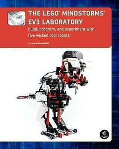 The LEGO MINDSTORMS EV3 Laboratory: Build, Program, and Experiment 5 cool robots