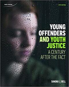 Young Offenders and Youth Justice A Century After the Fact 5th Edition