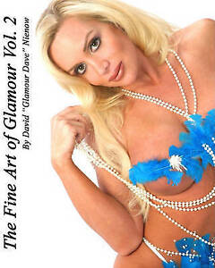 NEW The Fine Art of Glamour Vol.2 by David M. Nienow