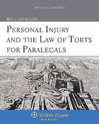 Personal Injury and the Law of Torts for Paralegals: By Morissette, Emily Lyn... 1