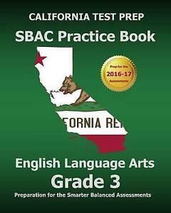 California Test Prep Sbac Practice Book English Language Arts Gra 9781503314191