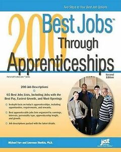 200 Best Jobs Through Apprenticeships by Michael Farr, Laurence Shatkin, J...