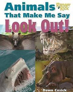 Animals That Make Me Say Look Out! by Dawn Cusick (Hardback, 2016)
