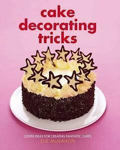 MACMAHON, S-CAKE DECORATING TRICKS  BOOK NEW