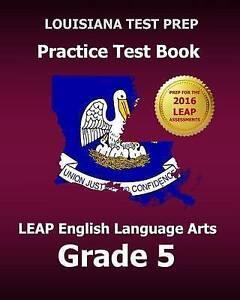 Louisiana Test Prep Practice Test Book Leap English Language Arts by Test Master