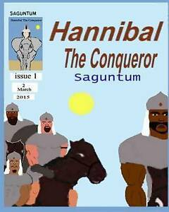 Hannibal the Conqueror: Saguntum by Hinton, Charles -Paperback