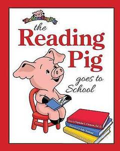 The Reading Pig Goes to School By Clement, Nicholas -Paperback