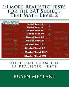 10 more Realistic Tests for the SAT Subject Test Math Level 2: different from th