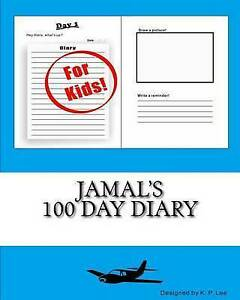 Jamal's 100 Day Diary by Lee, K. P. -Paperback