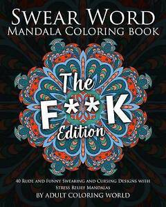 Swear Word Mandala Coloring Book The Fk Edition