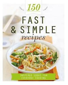 & 150 FAST & SIMPLE RECIPES by Love Food New Hardcover COOKING BOOK 2015 Free PO
