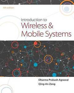Introduction to Wireless and Mobile Systems by Dharma P Agrawal, Qing-An Zeng...