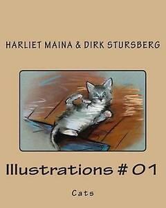 Illustrations # 01: Cats by Stursberg, Dirk -Paperback