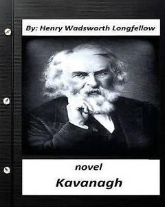 KavanaghNovel by Henry Wadsworth Longfellow (World's Classics) Longfellow Henry