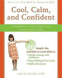 034-AS-NEW-034-Cool-Calm-Confident-A-Workbook-to-Help-Kids-Learn-Assertiveness-Skil