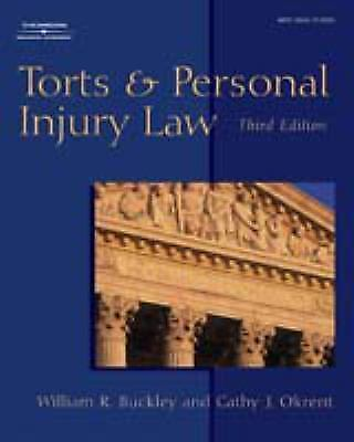 The West Legal Studies: Torts and Personal Injury Law by Cathy J. Okrent and Wil 1