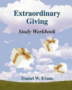 Extraordinary Giving Study Workbook by Evans, Daniel W. -Paperback