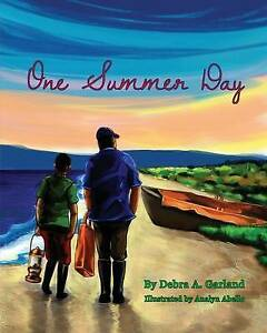 One Summer Day By Garland, Debra a. -Paperback