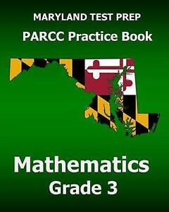 Maryland Test Prep Parcc Practice Book Mathematics Grade 3 Cover by Test Master