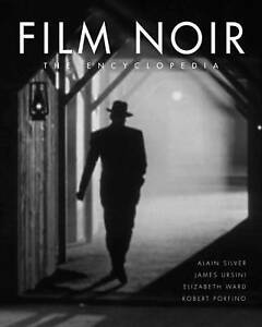 Film Noir: The Encyclopedia-ExLibrary