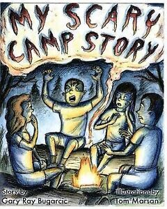 My Scary Camp Story By Ray Bugarcic, Gary -Paperback