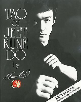 Tao of Jeet Kune Do by Lee, Bruce