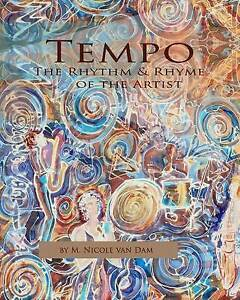 Tempo - The Rhythm and Rhyme of the Artist by Van Dam, M. Nicole -Paperback