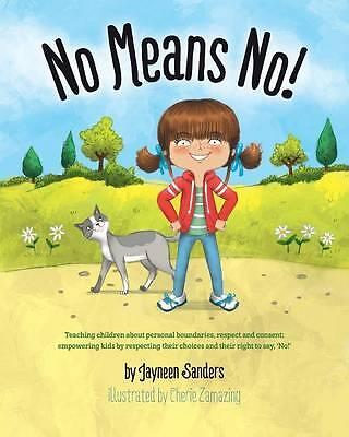 No Means No! by Jayneen Sanders; Cherie Zamazing Book | NEW Free Post AU