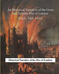 An Historical Narrative Great Terrible Fire London by Harvey Gideon -Paperback