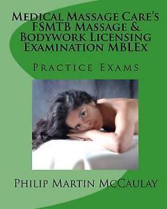 Medical Massage Care's FSMTB Massage & Bodywork Licensing Examination MBLEx Prac