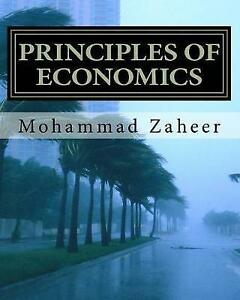 Principles of Economics: Made Simple and Easy by Zaheer, Mohammad -Paperback