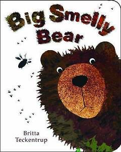 TECKENTRUP, B-BIG SMELLY BEAR BOOK NEW