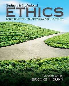 Business and Professional Ethics For Directors, Executives & Accountants 7e