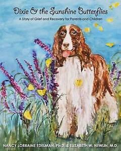 Dixie Sunshine Butterflies Story Grief Recovery by Edelman Ph D Nancy Lorraine