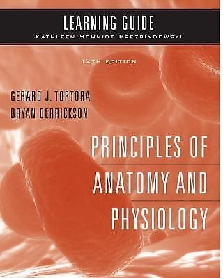 Principles of Anatomy and Physiology by Bryan H. Derrickson; Gerard J.