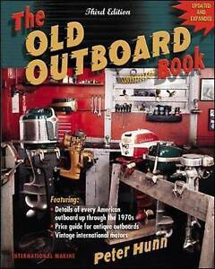 The Old Outboard Book by Peter Hunn (Paperback, 2002)-9780071383097-G033