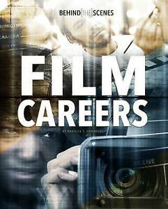 Behind-the-Scenes-Film-Careers-Savvy-Behind-the-Glamour-by-Hammelef-Danielle