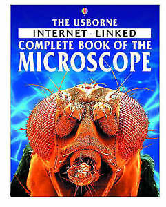 Internet-linked Complete Book of the Microscope (Usborne computer guides), Roger