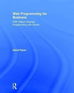 Web Programming for Business: PHP Object-Oriented Programming with Oracle by