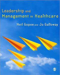 Leadership and Management in Healthcare, Very Good Condition Book, Galloway, Jo,