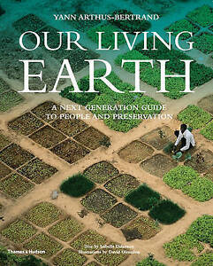 Our Living Earth: A Next Generation Guide to People and Preservation, 0500543690