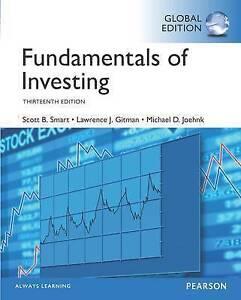 Fundamentals of Investing by Michael D. Joehnk, Scott B. Smart, Lawrence J. Gitm
