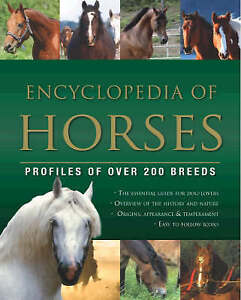 Encyclopedia of Horses by Parragon (Paperback, 2008)